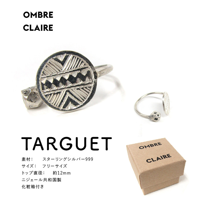 OMBRE CLAIRE  TARGUET シルバーリング