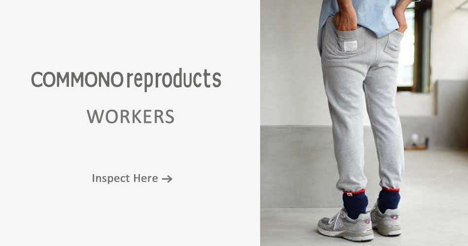 COMMONO reproducts WORKERS