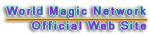 World Magic Network Official Web Site