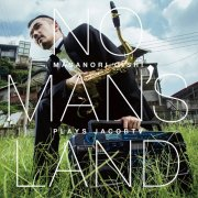 CD 大石将紀 : NO MAN'S LAND Masanori Oishi plays JacobTV