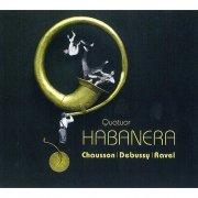 CD ハバネラ・サクソフォン・カルテット : ショーソン、ドビュッシー、ラヴェル