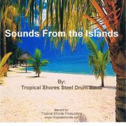 スティールパンCD : Sounds From the Islands