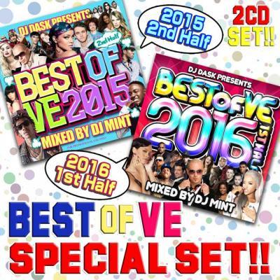 【大人気新譜MIX 2016年上半期ベスト盤!】DJ MINT / BEST OF VE 2016 1st Half & 2015 2nd Haif SPECIAL 2CD S…