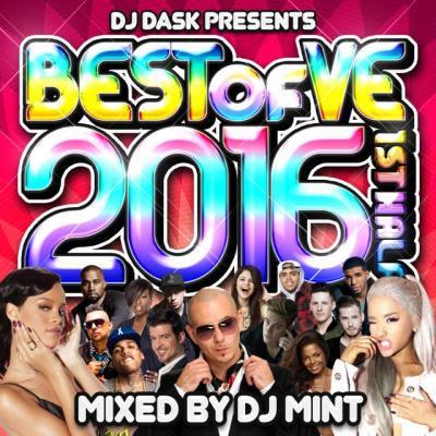【大人気新譜MIX 2016年上半期ベスト盤!】DJ MINT / DJ DASK PRESENTS BEST OF VE 2016 1st Half[BVECD-0…