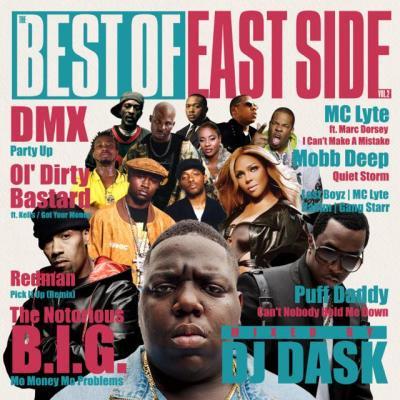 【激ヤバEASTSIDE HIP HOPベスト!!!】DJ DASK / THE BEST OF EASTSIDE Vol.2[DKCD-234]