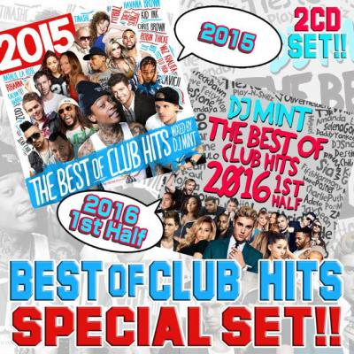 【2015年&2016年上半期クラブヒッツ2枚セット!!!】DJ Mint / THE BEST OF CLUB HITS 2015 & 2016 1st Half SPECIAL 2CD S…
