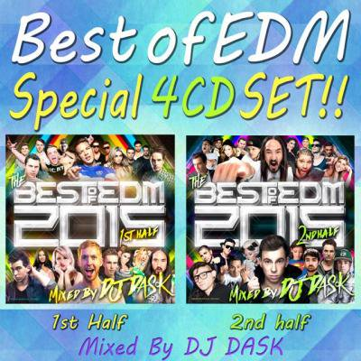 【2015年上&下半期EDMベスト4枚セット(2枚組×2)】DJ DASK / THE BEST OF EDM 2015 1st & 2nd Half SPECIAL 4CD S…