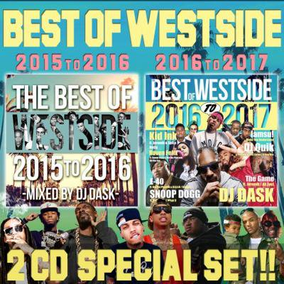 【2017年~2015年WEST SIDEベスト2枚組セット!!】DJ DASK / THE BEST OF WESTSIDE 2017 ~ 2015 SPECIAL 2CD S…