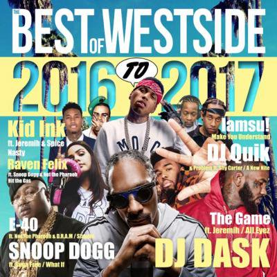 【2017年&2016年WEST SIDEベスト】DJ DASK / THE BEST OF WESTSIDE 2016 to 2017 [DKCD-250]