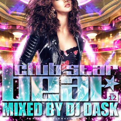 【最新!大人気クラブ新譜MIX】DJ DASK / club STAR BEAT Vol.12[DKCD-229]