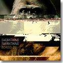 "EVERYTHING EVERYTHING / SCHOOLIN' (7"")"