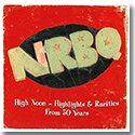 【SALE 30% OFF】NRBQ / HIGH NOON: HIGHLIGHTS & RARITIES FROM 50 YEARS (UPDATED) (2LP)