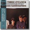 THREE O'CLOCK / SIXTEEN TAMBOURINES (LP)