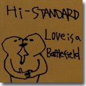 "HI-STANDARD / LOVE IS A BATTLEFIELD (12"")"