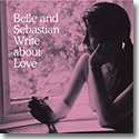 BELLE AND SEBASTIAN / WRITE ABOUT LOV...