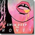 "SWIM DEEP / HONEY (7"")"