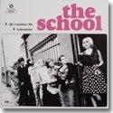 "THE SCHOOL / ALL I WANNA DO  (7"")"