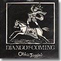 "ONE THE JUGGLER / DJANGO'S COMING (12"")"