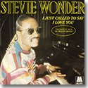 """STEVIE WONDER / I JUST CALLED TO SAY I LOVE YOU (7"""")"""