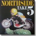 "NORTHSIDE / TAKE 5 (12"")"