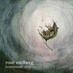ROSE MELBERG / HOMEMADE SHIP (LP)