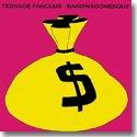 TEENAGE FANCLUB / BANDWAGONESQUE (180...