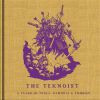 THE TEKNOIST 「11 YEARS OF NINJAS, SAMURAIS & ZOMBIES」