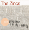 THE ZINCS「BLACK POMPADOUR」