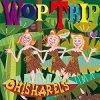 Oh!Sharels「Wop Trip」(GC-125)