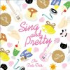 THE PATS PATS/SING AND PRETTY