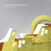 I Am Robot And Proud / uphill city 10th anniversary edition
