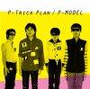 P-MODEL「P-Trick Plan -ワーナーミュージック・ジャパン・イヤーズ-」(BRIDGE-296)