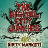 THE DIGITAL CITY JUNKIES「DIRTY MARKET!」(MURDER CD-132)