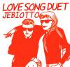 JEBIOTTO「LOVE SONG DUET」(CAR-76)