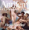 Have a Nice Day! 「Anthem for Living Dead Floor」(VBR-031)