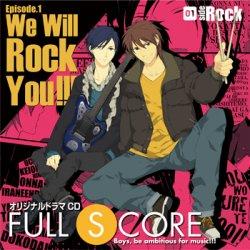 オリジナルドラマCD FULL SCORE01-side Rock-