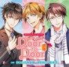 オリジナルシチュエーションCD「Door to Door 〜ドアを閉めたら腕の中〜」【通常盤】