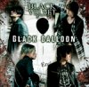 BLACK VELVET 5th.マキシシングル Black balloon