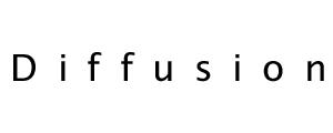 Diffusion [ディフュージョン]