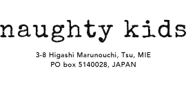 Naughty kids  | ノーティーキッズ オンラインストア