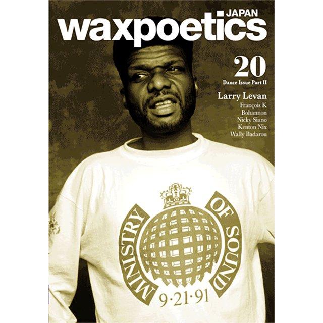 WAXPOETICS JAPAN NO.20 /ワックスポエティックス・ジャパン NO.20