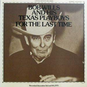 bob wills and his texas playboys for the last time lp だるまや
