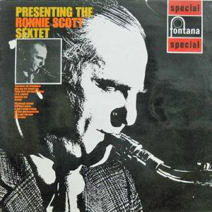 RONNIE SCOTT SEXTET / Presenting The(LP)