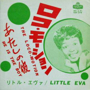 LITTLE EVA / Loco - Motion / He Is The Boy(7