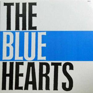 ブルー・ハーツ: BLUE HEARTS / The Blue Hearts(LP)
