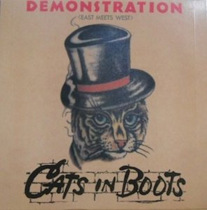 CATS IN BOOTS / Demonstration (East Meets West)(LP)