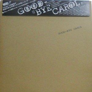 キャロル: CAROL / Good Bye Carol(LP)