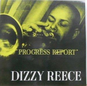 DIZZY REECE / Progress Report(LP)