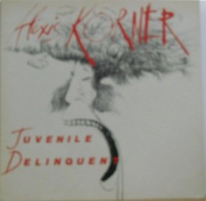 ALEXIS KORNER / Juvenile Delinquent(LP)