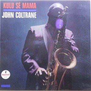 JOHN COLTRANE / Kulu Se Mama(LP)